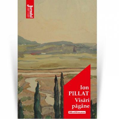 Visari pagane - Ion Pillat