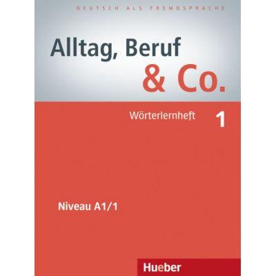 Alltag, Beruf & Co. 1, Worterlernheft - Norbert Becker