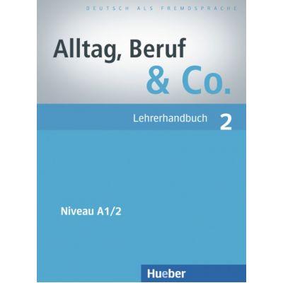 Alltag, Beruf & Co. 2, Lehrerhandbuch - Norbert Becker