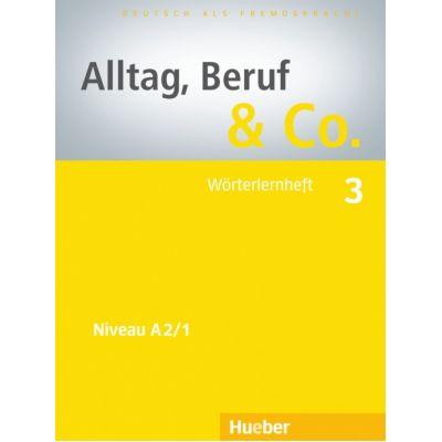 Alltag, Beruf & Co. 3, Worterlernheft - Norbert Becker