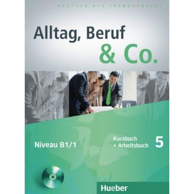 Alltag, Beruf & Co. 5, Kursbuch + Arbeitsbuch + CD zum Arbeitsbuch - Norbert Becker