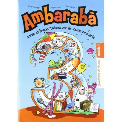 Ambarabà 3. Quaderno di lavoro (libro)/ Ambarabà 3. Caiet de lucru - Fabio Casati, Chiara Codato, Rita Cangiano