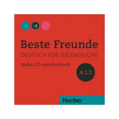 Beste Freunde A1-2, CD zum Kursbuch - Christiane Seuthe, Manuela Georgiakaki, Elisabeth Graf-Riemann