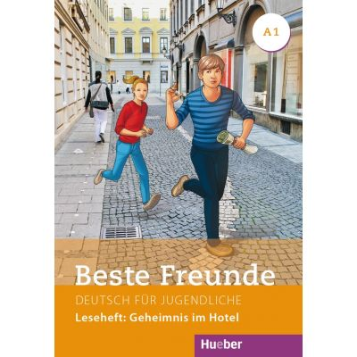 Beste Freunde A1 Leseheft. Geheimnis im Hotel - Annette Vosswinkel