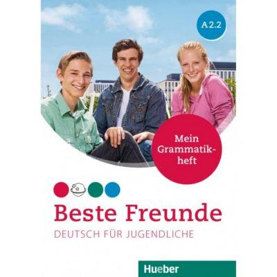 Beste Freunde A2-2 Deutsch fur Jugendliche Mein Grammatikheft - Anja Schumann