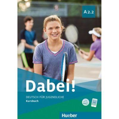 Dabei! A2. 2 Kursbuch - Gabriele Kopp, Josef Alberti, Siegfried Buttner