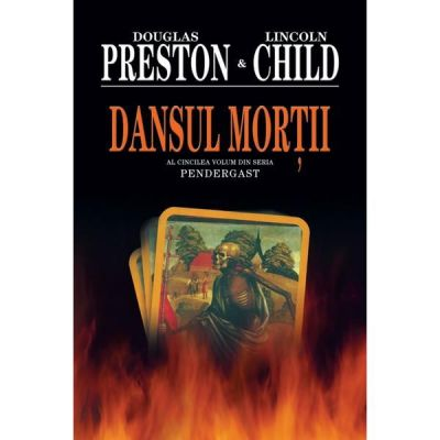 Dansul Mortii - Douglas Preston, Lincoln Child
