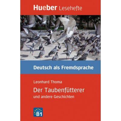Der Taubenfutterer, Leseheft - Leonhard Thoma