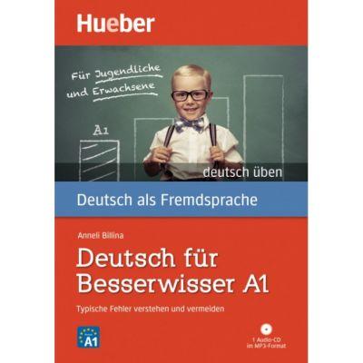 Deutsch fur Besserwisser A1 Buch mit MP3-CD - Anneli Billina