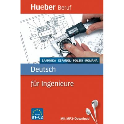 Deutsch fur Ingenieure Buch mit mp3-Download Griechisch, Spanisch, Polnisch, Rumanisch - Renate Karchner-Ober