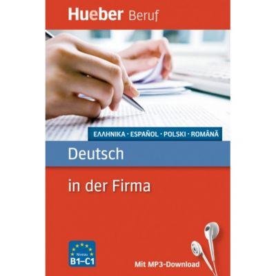 Deutsch in der Firma Buch mit mp3-Download Griechisch, Spanisch, Polnisch, Rumanisch - Axel Hering, Juliane Forssmann