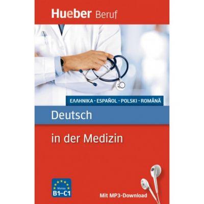 Deutsch in der Medizin Griechisch, Spanisch, Polnisch, Rumanisch Buch mit mp3-Download - Valeska Hagner, Alfred Schmidt
