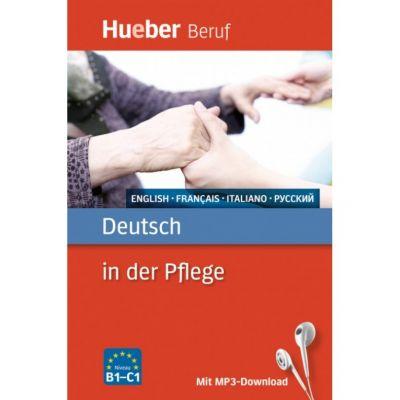 Deutsch in der Pflege Buch mit MP3-Download Englisch, Franzosisch, Italienisch, Russisch - Angelika Gajkowski, Ioannis Metaxas