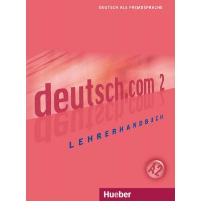 deutsch. com 2 Lehrerhandbuch - Silke Pasewalck, Dieter Neidlinger