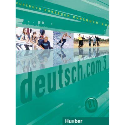 deutsch. com 3 Kursbuch - Sara Vicente, Carmen Cristache, Lina Pilypaityte
