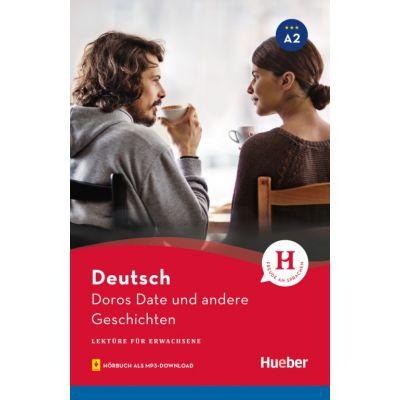 Doros Date und andere Geschichten Lekture mit Audios online - Leonhard Thoma