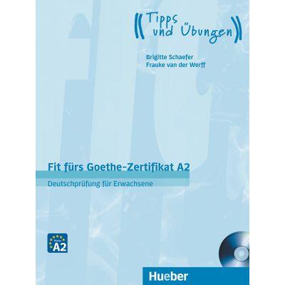Fit furs Goethe-Zertifikat A2 Lehrbuch mit Audio-CD Deutschprufung fur Erwachsene - Frauke van der Werff, Brigitte Schaefer