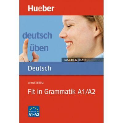 Fit in Grammatik A1-A2 Buch - Anneli Billina