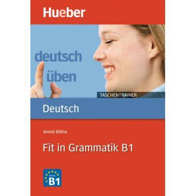 Fit in Grammatik B1 Buch - Anneli Billina