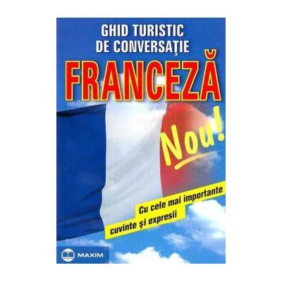 Ghid turistic de conversatie. Franceza