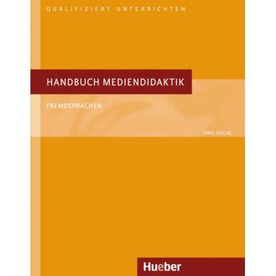 Handbuch Mediendidaktik Buch Fremdsprachen - Jorg Roche