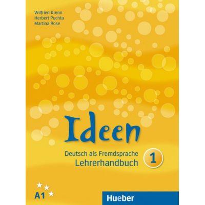 Ideen 1, Lehrerhandbuch - Wilfried Krenn, Herbert Puchta, Martina Rose