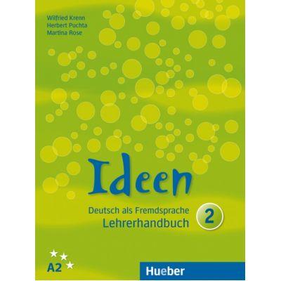 Ideen 2 Lehrerhandbuch - Wilfried Krenn, Herbert Puchta, Martina Rose