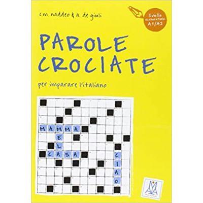 Parole crociate 1 (libro)/Cuvinte incrucisate 1 (carte) - Ciro Massimo Naddeo, Alessandro De Giuli