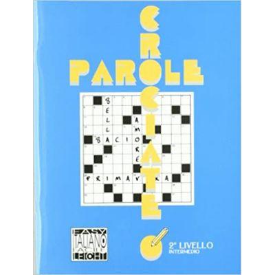 Parole crociate 2 (libro)/Cuvinte incrucisate 2 (carte) - Ciro Massimo Naddeo, Alessandro De Giuli