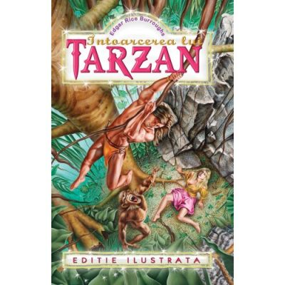 Intoarcerea lui Tarzan - Edgar Rice Burroughs