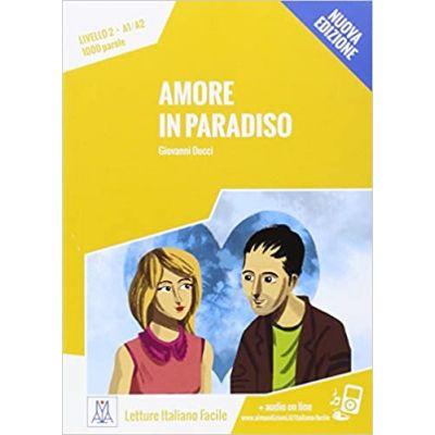 Amore in paradiso (libro + audio online)/Iubire in Rai (carte + audio online) - Giovanni Ducci
