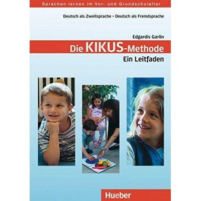 KIKUS Deutsch Lehrerhandbuch Die Kikus-Methode. Ein Leitfaden - Edgardis Garlin