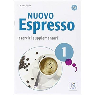 Nuovo Espresso 1. Esercizi supplementari (libro)/Expres nou 1. Exercitii suplimentare (carte) - Luciana Ziglio