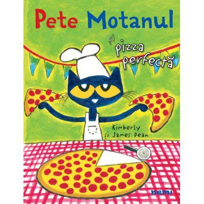 Pete Motanul si pizza perfecta - James Dean, Kimberly Dean