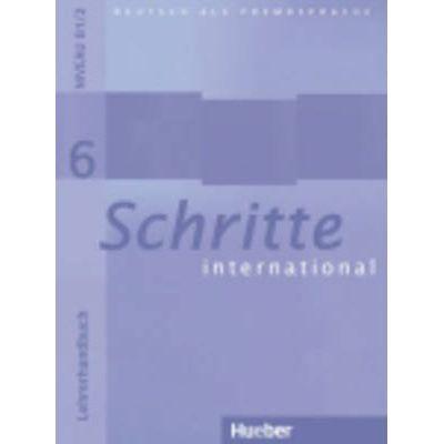 Schritte international 6, Lehrerhandbuch, Neubearbeitung - Susanne Kalender