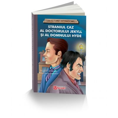 Straniul caz al Doctorului Jekyll si al Domnului Hyde - Robert Louis Stevenson