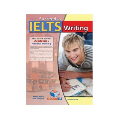 Succeed in IELTS Writing Teacher's book - Andrew Betsis, Sean Haughton