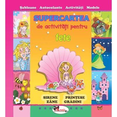 Supercartea activitati pentru fete