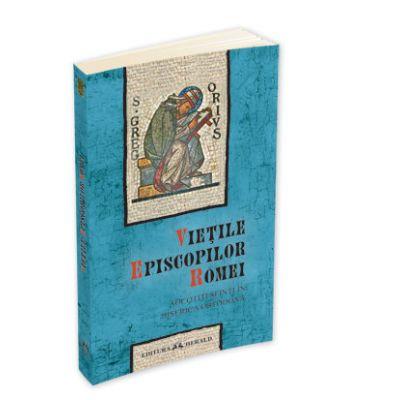 Vietile Episcopilor Romei socotiti sfinti in Biserica Ortodoxa - Aurel Lupu