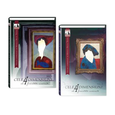 Pachet Monica Tatoiu: Cele 4 dimensiuni ale feminitatii romanesti, Volumul I si Cele 4 dimensiuni ale feminitatii romanesti, Volumul II