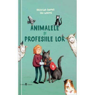 Animalele si profesiile lor - Kristina Dumas