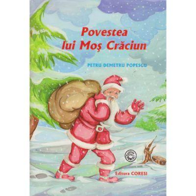 Povestea lui Mos Craciun - Petru Demetru Popescu