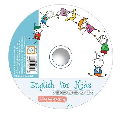 CD audio English for kids clasa a II-a - Cristina Mircea