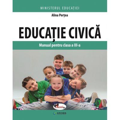 Educatie civica. Manual pentru clasa a III-a - Alina Pertea