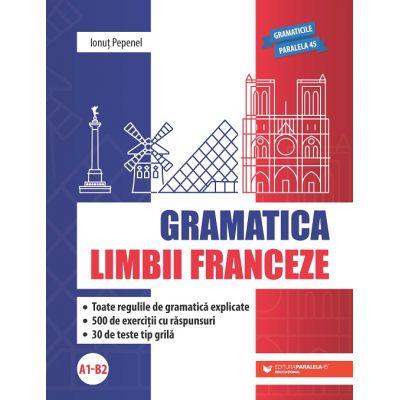 Gramatica limbii franceze (A1-B2) - Ionut Pepenel