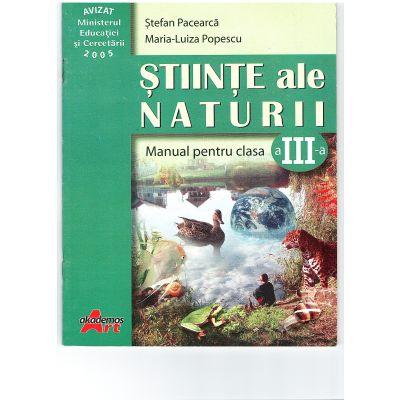 Stiinte ale naturii. Manual pentru clasa a III-a - Stefan Pacearca