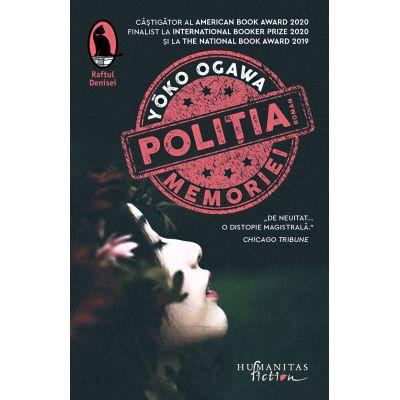 Politia Memoriei - Yoko Ogawa